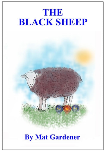 The Black Sheep - Tales of Triumph ebook by Mat Gardener