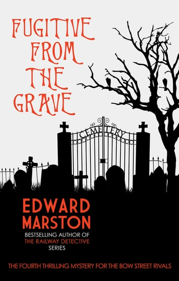 Fugitive From The Grave ebook by Edward Marston