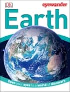 Eye Wonder: Earth ebook by DK