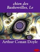Le chien des Baskervilles ebook by Arthur Conan Doyle