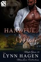 Handful of Mate ebook by Lynn Hagen