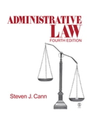 Administrative Law ebook by Dr. Steven J. Cann