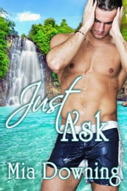 Just Ask ebook by Mia  Downing