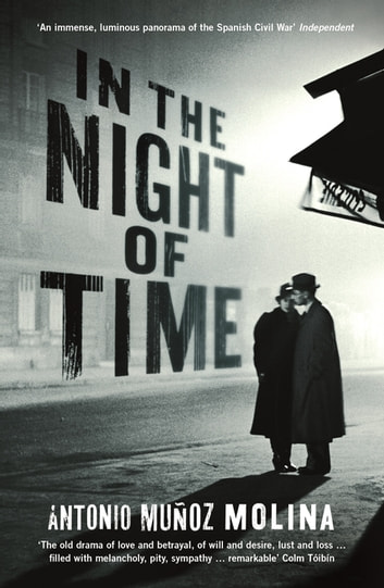In the Night of Time ebook by Antonio Munoz Molina