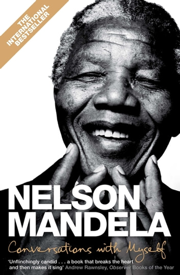 Conversations With Myself eBook by Nelson Mandela