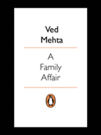 A Family Affair - (Penguin Petit) ebook by Ved Mehta