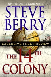 The 14th Colony: Exclusive Free Preview ebook by Steve Berry