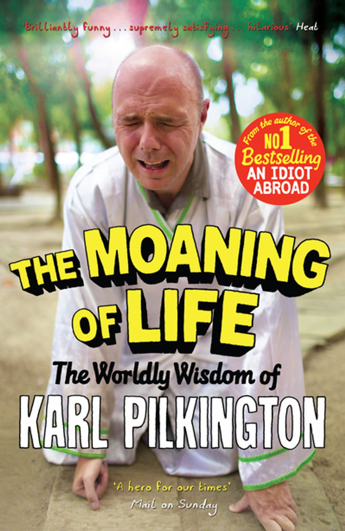 The moaning of life ebook by karl pilkington 9781782111535 the moaning of life ebook by karl pilkington 9781782111535 rakuten kobo fandeluxe Ebook collections