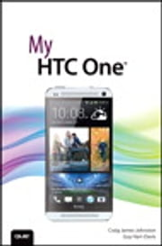 My HTC One ebook by Craig James Johnston,Guy Hart-Davis