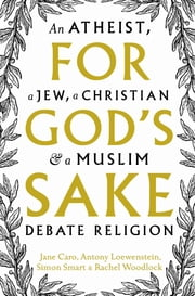 For God's Sake ebook by Jane Caro,Antony Loewenstein,Simon Smart,Rachel Woodlock