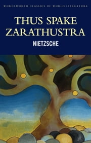 Thus Spake Zarathustra ebook by Friedrich Nietzsche,Anthony Common,Nicholas Davey Nietzsche,Tom Griffith