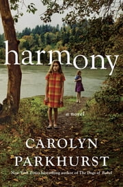 Harmony ebook by Carolyn Parkhurst