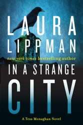 In a Strange City ebook by Laura Lippman
