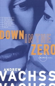 Down in the Zero ebook by Andrew Vachss