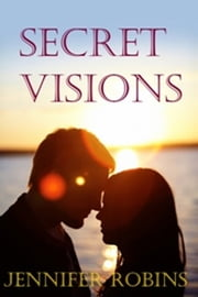 Secret Visions ebook by Jennifer Robins