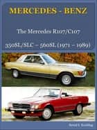 MERCEDES-BENZ, SL/SLC R/C107 ebook by Bernd S. Koehling