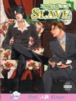 I'll Be Your Slave (Yaoi Manga)