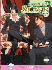 I'll Be Your Slave (Yaoi Manga) ebook by Miki Araya