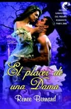 El placer de una dama ebook by Renee Bernard