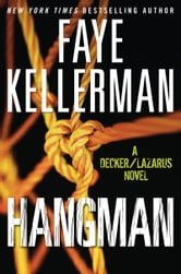 Hangman - A Decker/Lazarus Novel ebook by Faye Kellerman