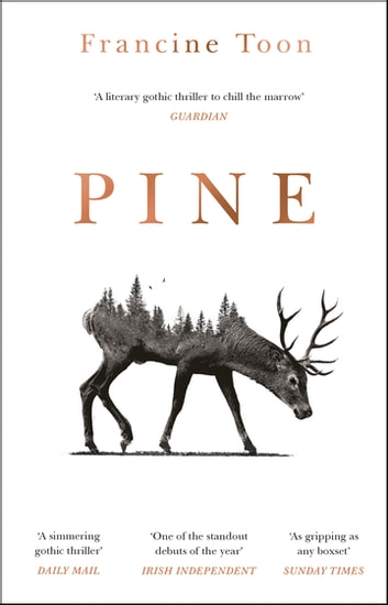 Pine - The spine-chilling, atmospheric debut of 2020 ebook by Francine Toon