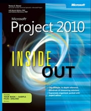 Microsoft Project 2010 Inside Out ebook by Teresa Stover,Bonnie Biafore,Andreea Marinescu