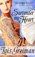 Surrender my Heart ebook by