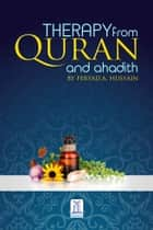 Therapy From Quran & Ahadith ebook by Darussalam Publishers,Feryad A. Hussain