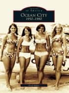 Ocean City ebook by Fred Miller