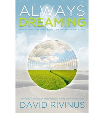 Always Dreaming ebook by David Rivinus