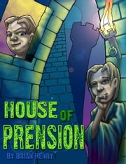 House of Prension ebook by Brian K. Henry