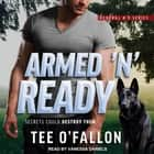 Armed 'N' Ready audiobook by Tee O'Fallon