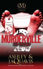 Murderville 2 - The Epidemic ebook by Ashley Coleman,JaQuavis Coleman