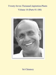 27,000 Aspiration-Plants - Volume 10 ebook by Sri Chinmoy