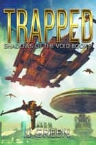 Trapped ebook by J.J. Green