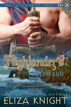 The Highlander's Reward eBook by Eliza Knight