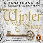 Winter Siege audiobook by Ariana Franklin