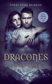 Dracones Awakening (Dragon Shifter, Teen/Young Adult Romance) - Clean Version for any age ebook by Sheri-lynn marean