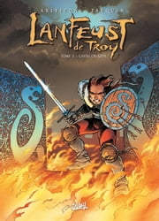 Lanfeust de Troy T03 - Castel Or - Azur eBook by Didier Tarquin, Saponti, Christophe Arleston