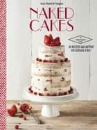 Naked cakes ebook by Soizic Chomel de Varagnes