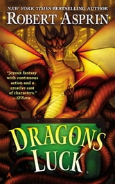 Dragons Luck ebook by Robert Asprin