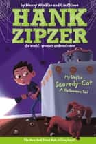 My Dog's a Scaredy-Cat #10 - A Halloween Tail ebook by Henry Winkler, Lin Oliver, Jesse Joshua Watson