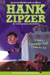 My Dog's a Scaredy-Cat #10 - A Halloween Tail ebook by Henry Winkler,Lin Oliver