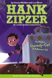 My Dog's a Scaredy-Cat #10 - A Halloween Tail ebook by Henry Winkler,Lin Oliver,Jesse Joshua Watson