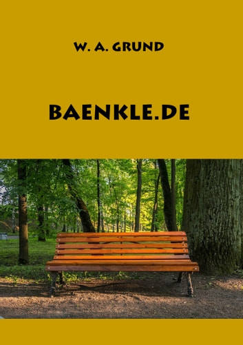 Baenkle.de eBook by W. A. Grund