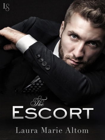 The Escort - A Shamed Novel ebook by Laura Marie Altom
