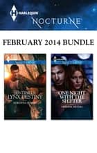 Harlequin Nocturne February 2014 Bundle - An Anthology ebook by Doranna Durgin, Theresa Meyers