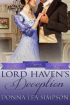 Lord Haven's Deception ebook by Donna Lea Simpson