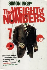 The Weight of Numbers ebook by Simon Ings
