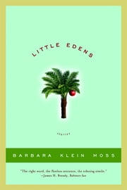 Little Edens: Stories ebook by Barbara Klein Moss